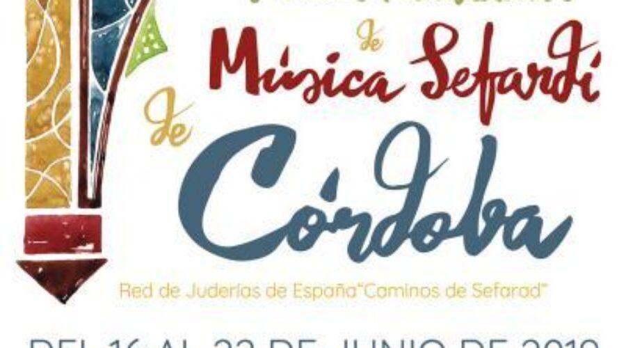 Festival Internacional de Música Sefardí de Córdoba 2019: Del 16 al 22 Junio.