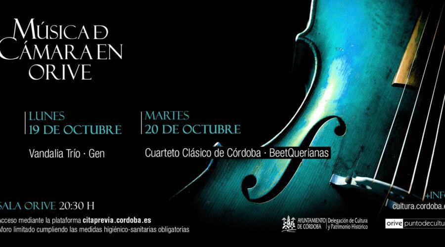 Música de Cámara en Orive 2020: Días 19 y 20 Octubre.