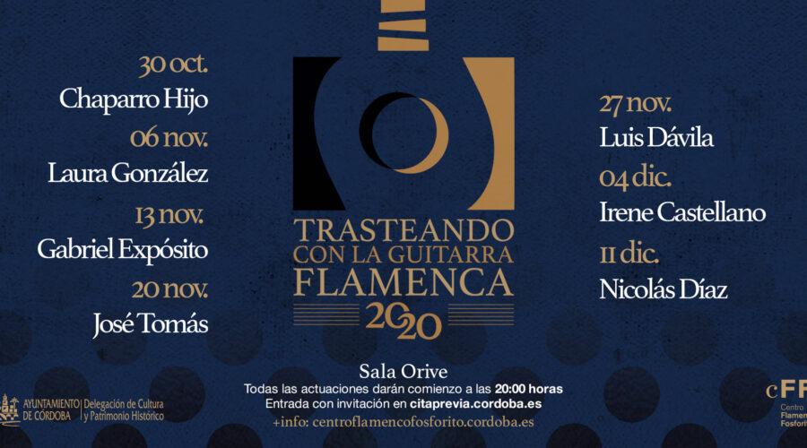 Trasteando con la guitarra flamenca Otoño 2020: Del 30 Octubre al 11 Diciembre.
